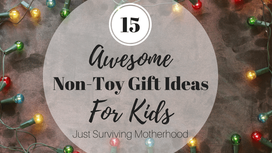15 Awesome Non-Toy Gift Ideas for Kids