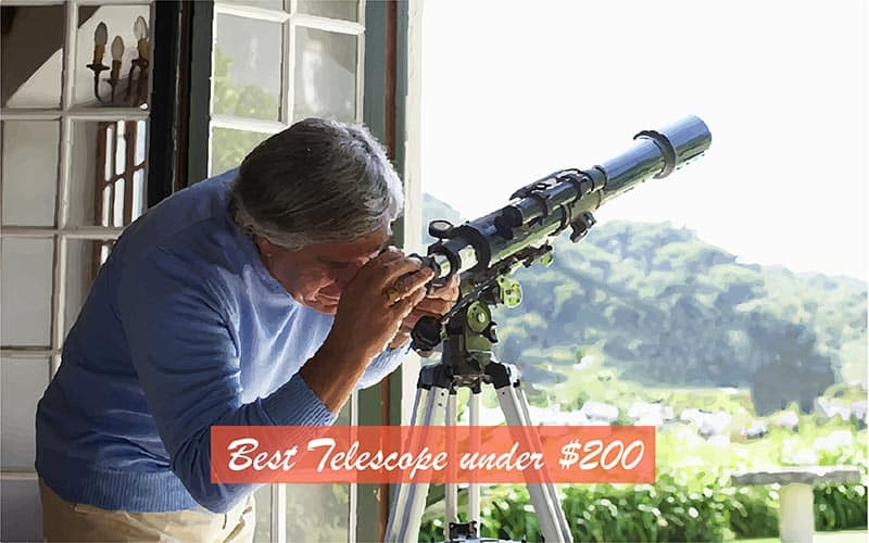 Best Telescope Under 200 Dollars: Reviews and Buying Guide