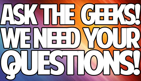 Ask The Geeks Featured