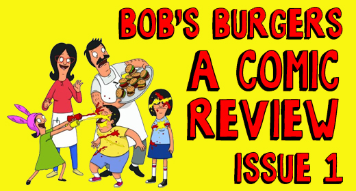 Bob's Burgers Comic Review