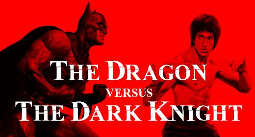 Dragon vs Batman