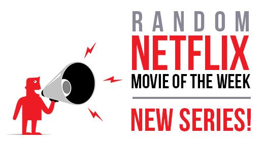 Random Netflix Movie