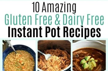 These Instant Pot recipes are so easy to make and taste wonderful! They are gluten free and dairy free recipes that the whole family will love! #glutenfree #dairyfree #recipes #instantpot #easy