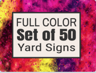 Set of 50 full color yard signs