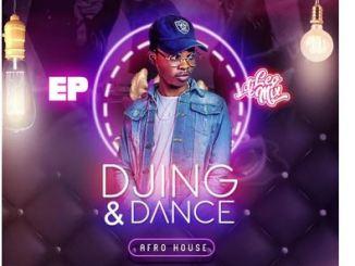Ep: DJ Léo Mix – Djing & Dance
