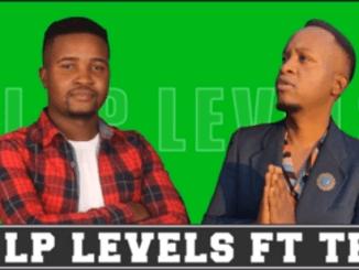 DJ LP Levels - Uya Mangadza ft Teed (Original)