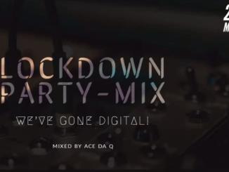 Ace da Q - AMAPIANO LOCKDOWN PARTY-MIX Featuring (Mas Musiq, Aymos, Entity Musiq, DJ Obza)