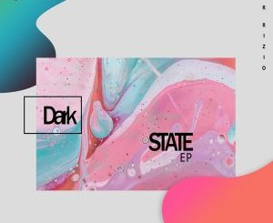 Sir Rizio – Dark State EP