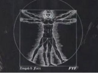 Zingah – FYF Ft. Farx