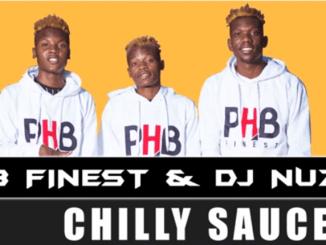 PHB Finest & DJ Nuzz - Chilly Sauce
