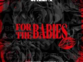 EP: Mr JazziQ – For The Babies