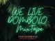 The Gqom Boss - We Live Dombolo Mixtape