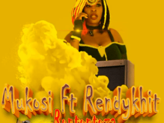 Mukosi - Rontontoza ft Rendykhit