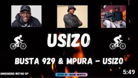 Busta 929 & Mpura - Usizo