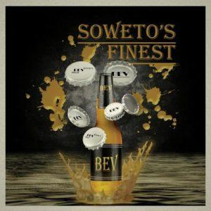 Soweto's Finest - BEV (original)