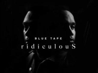 A-Reece, Jay Jody & BLUE TAPE – ridiculouS