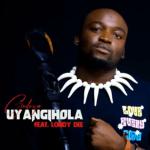Dj Gedeza - Uyangihola ft. Londy Dee