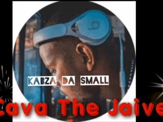 Kabza De Small - Cava De Jaive