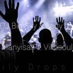 DJ Big Sky & Lady Du – Manyisa Ft. Villosoul