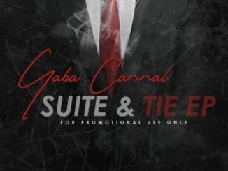 DOWNLOAD MP3: GABA CANNAL – SUIT & TIE EP