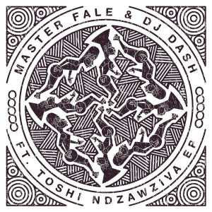 DOWNLOAD MP3 :Master Fale & Dash feat. Toshi – Ndzawziva (Christos Fourkis Remix)
