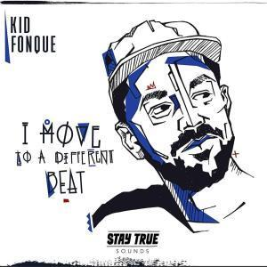 ZIP DOWNLOAD ALBUM: KID FONQUE – I MOVE TO A DIFFERENT BEAT