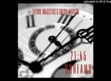 MP3 DOWNLOAD :Future Majesties & Calvin Morgan - 21_45 Screams