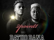 2Point1-Batho-Bana-Ft.-Butana-Phlyvocals-Berita-M-Hiphopza