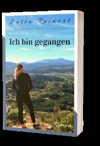 Roman – Ich bin gegangen von Jutta Reinert