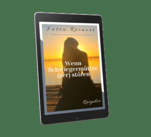 Wenn Schwiegermütter (Zer) stören Ratgeber E-Book