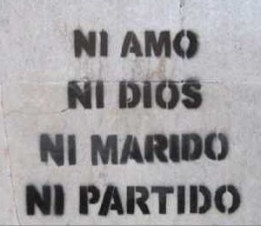 ni amo ni dios ni marido ni partido