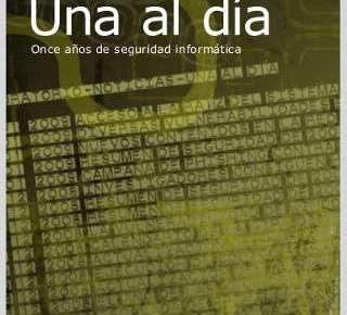 El libro Una al día, once años de seguridad informática, en descarga libre