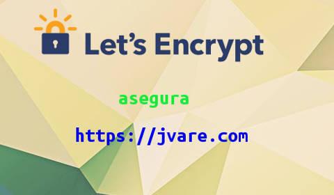 Instalado el certificado ssl de Let's Encrypt en el blog