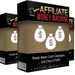 Affiliate Money Machine Review By Trevor McHaffie – Copy My Affiliate Money Machine Crush Campaigns And Start Raking Autopilot Profits…
