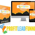Profit Lead Funnels Review By Budi T – Stop Struggling with List Building and Make Money ASAP with 'Ready-to-GO' Cash-Pumping Lead Funnels