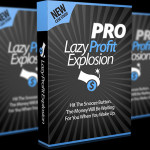 Lazy Profit Explosion PRO Review By Declan & Spencer -Get 'Cut & Paste' Secrets That Pull In MASSIVE FREE Traffic + A Super Simple WP Plugin That Doubles Profits (with just a few clicks…)