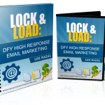 Lock and Load: DFY High Response Email Marketing Review By Lee Nazal – Now, You Can Copy, Paste, And Send The Exact Emails That Get Over 60% Of People To Say Yes After Just One Email!