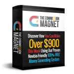 "Commission Magnet Review By gkmarketing – Discover How You Can Make Over $900 This Week Using Our Proven Newbie-Friendly ""100% FREE Money Generating System""…With ZERO Internet Experience And Zero Tech Skills"