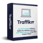 Traffikrr PRO By Glynn Kosky & Ariel Sanders Review – One Click Autopilot Software Builds You A Website & Gets You Viral Traffic In Minutes Using Other Peoples Videos!