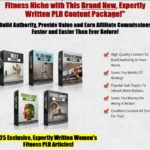 Women's Fitness PLR Bundle By Arun Chandran Review – Grab a Slice of the $390 Billion Dollar Women's Fitness Niche with This Brand New, Expertly Written PLR Content Package! Build Authority, Provide Value and Earn Affiliate Commissions Faster and Easier Than Ever Before!