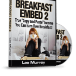 "Breakfast Embed 2 By Lee Murray Review – The Easiest Way To Build A Highly Engaged, Repeat Audience That Loves You… Even Though You Needn't Ever ""Create"" A Thing!"