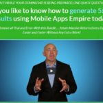 Mobile App Empire Pro By Gary Alach Review – Mobile App Empire Pro Upgrade OTO1 – Case Study and 10 App Source codes. Would you like to know how to generate 5x Faster results using Mobile Apps Empire today? Remove all Trial and Error With this Bundle…. Attain Massive Returns Every Day Easier and Faster Without Any Extra Work!