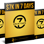$7K IN 7 DAYS BLUEPRINT By Ali Chowdhry Review – Discover The Secret Formula I Used o bank $7k In 7 Days With No List, No Products And No Paid Ads!