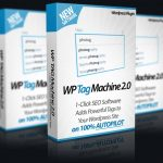 WP Tag Machine 2.0 By Ankur Shukla Review – Your One Click AUTOMATED SOLUTION for Boosting Your Site's SEO Score And Rankings Using Relevant Tags on Autopilot