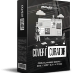 Covert Curator By IM Wealth Builders Review – Brand New WP Theme To Build A Profit Pulling Authority Site In Minutes, Without Writing A Single Word!