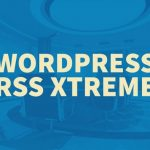 Wordpress RSS Extreme By Tony Hayes Review – Easily Build An Automated RSS Syndication System In Minutes For Better SEO & Faster Indexing With This Unique, Never Seen Before Combination Of Strategies