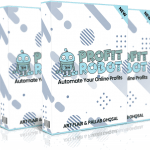 PROFIT ROBOT By Art Flair Review – Automate Your Online Profits to the tune of $444.80 Per Day!