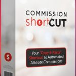 Commission Shortcut PRO By Glynn Kosky & Rod Beckwith Review – Automated Affiliate Commissions Made EASY. Breakthrough App Lets You Copy & Paste Your Way To Automated Affiliate Commissions!
