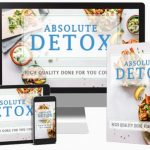 Absolute Detox PLR Bundle By Huw Hughes Review – Get Profit From The Million Dollar Clean Eating Niche By Helping Your Customers ​​Detox and Reboot Their Lives!