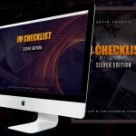 IM Checklist Book Silver Edition By Kevin Fahey Review – Get The EXACT Step By Step Checklists I've Personally Used To Build Multiple 6 and 7 Figure Businesses! 590 Page Book Shipped To Your Door Plus Instant Access to Digital Bonuses